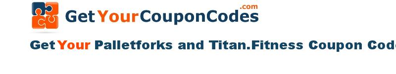 Palletforks and Titan.Fitness coupon codes online